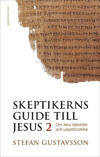 Skeptikerns guide till Jesus