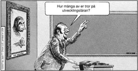 Läraren frågar Hur många av er tror på utvecklingsläran?